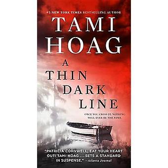 A Thin Dark Line by Tami Hoag - 9780399178917 Book