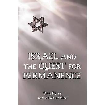Israel and the Quest for Permanence by Dan Perry - Alfred Ironside -