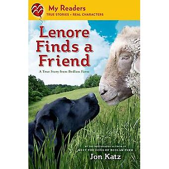 Lenore Finds a Friend - A True Story from Bedlam Farm by Jon Katz - Jo