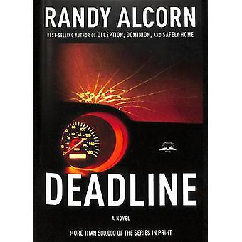 Deadline by Randy Alcorn - 9781590525920 Book
