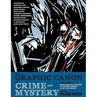 The Graphic Canon of Crime and Mystery - Vol. 1 - From Poe to Arthur C