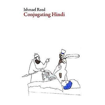 Conjugating Hindi by Ishmael Reed - 9781628972542 Book