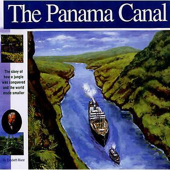 The Panama Canal by Elizabeth Mann - 9781931414142 Book