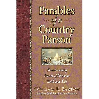 Parables of a Country Parson - Heartwarming Stories of Christian Faith