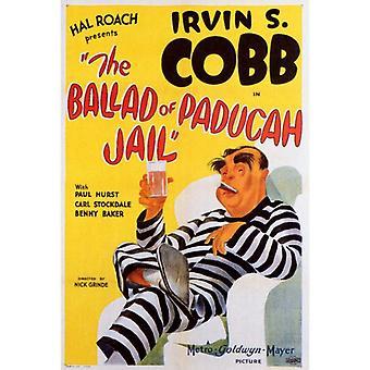 Balladen om Paducah fängelse film affisch Skriv (27 x 40)