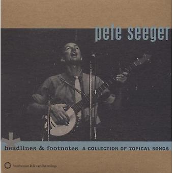 Pete Seeger - Headlines & Footnotes [CD] USA import