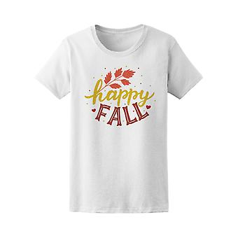 Happy Fall Welcome Autumn Leaves Tee Women's -Image by Shutterstock