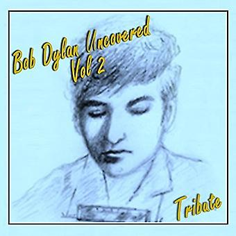 Various Artist - Bob Dylan Uncovered 2 [CD] USA import