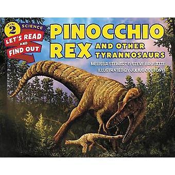 Pinocchio Rex och andra tyrannosaurier av Melissa Stewart - 97800624909