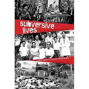 Omstörtande liv - en familj memoar av Marcos år av Susan F Quim