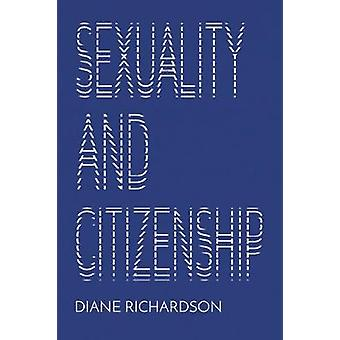 Sexuality and Citizenship by Diane Richardson - 9781509514212 Book