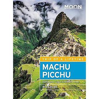 Moon Machu Picchu (fjärde upplagan) - med Lima - Cusco & Inka