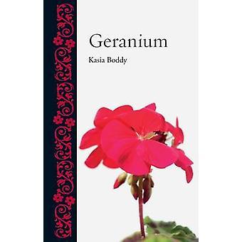 Geranie von Kasia Boddy - 9781780230481 Buch