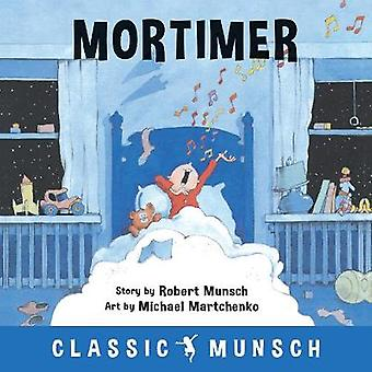 Mortimer by Mortimer - 9781773210827 Book