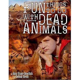 Fun Things to Do with Dead Animals - Egyptology - Ruins - My Life by F
