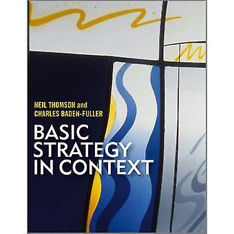 Estratégia básica no contexto - texto Europeu e casos por Charles Baden-F