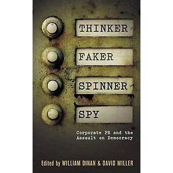 Denker - Faker - Spinner - Spy - Unternehmens-PR und der Angriff auf Demo
