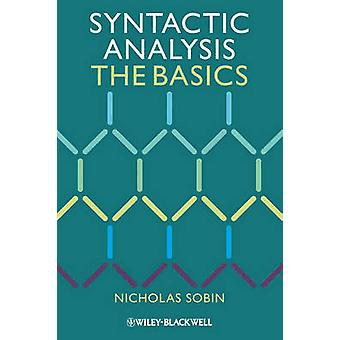Syntactic Analysis - The Basics by Nicholas Sobin - 9781444335071 Book