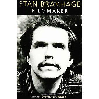 Stan Brakhage - Filmmaker door David E. James - 9781592132720 boek