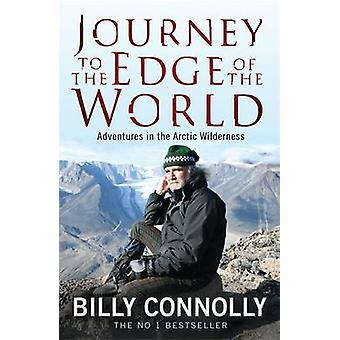 Journey to the Edge of the World by Billy Connolly - 9780755319022 Bo