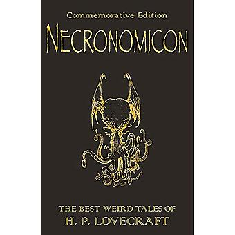 The H.P. Lovecraft Collection: The Best Weird Fiction of H.P. Lovecraft: Necronomicon (Gollancz SF)