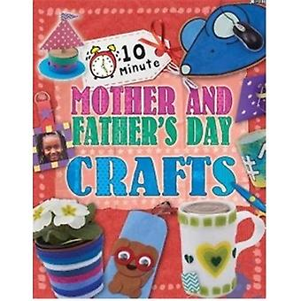 Mother's and Father's Day (10 Minute Crafts)