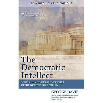 Demokratiske Intellektet: Skottland og hennes universiteter i det nittende århundre: en klassiker med Edinburgh (Edinburgh...