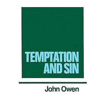 The Works: Temptation and Sin: v. 6 (Works of John Owen)