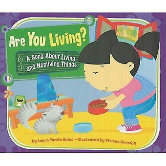 Você está vivendo?: uma canção sobre a vida e coisas Nonliving (canções de ciência)