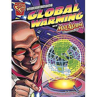 Comprensione di riscaldamento globale con Max Axiom, Super scienziato (grafico scienza)