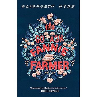 Go Ask Fannie Farmer