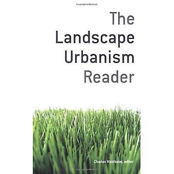 Landscape Urbanism läsaren
