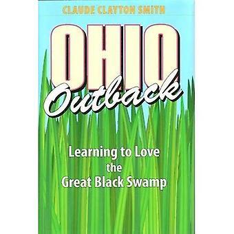Ohio Outback: Apprendre à aimer le grand noir marécage