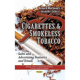 Cigarettes & Smokeless Tobacco (Media and Communications - Technologies, Policies and Challenges: Trade Issues...