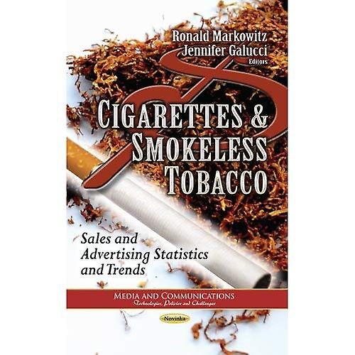 Cigarettes & Smokeless Tobacco (Media and Communications - Technologies, Policies and Challenges  Trade Issues...