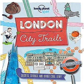 City Trails - London - Lonely Planet Kids