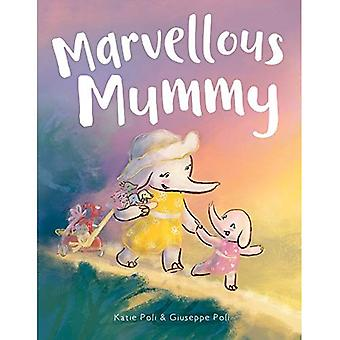 Marvellous Mummy