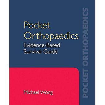 Poche orthopédie: Guide de survie fondée sur des preuves