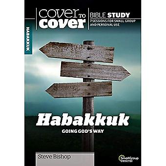 Habakkuk: Going God's Way (Cover to Cover Bible Study Guides)