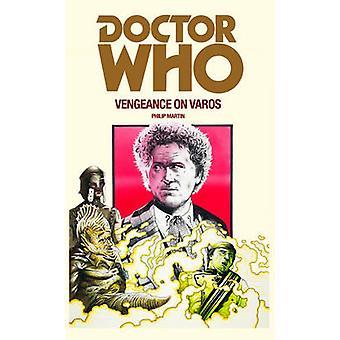 Doctor Who Vengeance auf Varos von Philip Martin