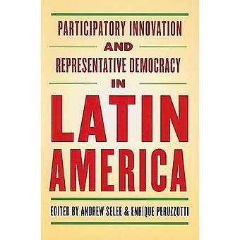 Innovación participativa y democracia representativa en Americ Latina
