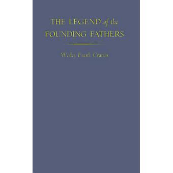 Die Legende der Gründerväter. von Craven & Wesley Frank