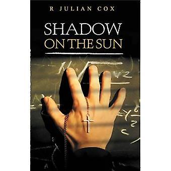 Shadow on the Sun by Cox & Roger Julian