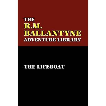 The Lifeboat by Ballantyne & R. & M.