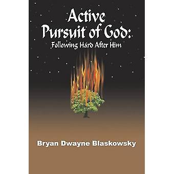 السعي الحثيث إلى الله في أعقاب الثابت بعد له من بلاسكووسكي آند بريان دواين