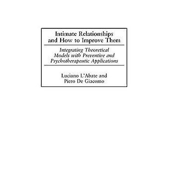 Intime relationer og hvordan man kan forbedre dem integrere teoretiske modeller med forebyggende og psykoterapeutisk applikationer af Lauritzen & Luciano
