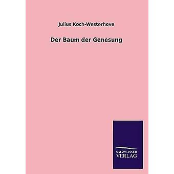 Der Baum der Genesung door KochWesterhove & Julius