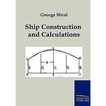 Ship Construction and Calculations by Nicol & George