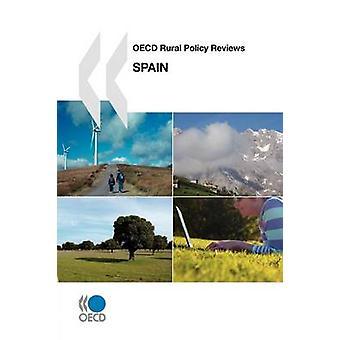 OECD Rural Policy Reviews OECD Rural Policy Reviews Spain 2009 by OECD Publishing