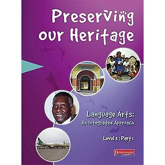 Preserving Our Heritage - Level 3 - Part 1 by MoE - 9780435984809 Book